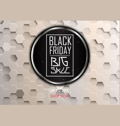 black friday big sale with hexagonal background vector image vector image