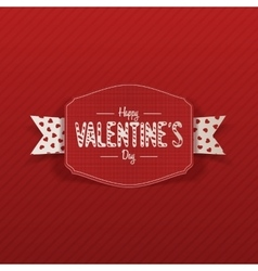 Happy valentines day banner with white ribbon vector