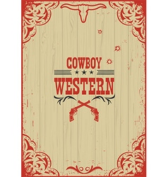 Cowboy western poster background with guns vector image vector image