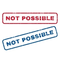 Not possible rubber stamps vector