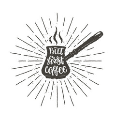 coffee pot silhouette with lettering vector image vector image