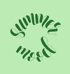 summer mood lettering vector image