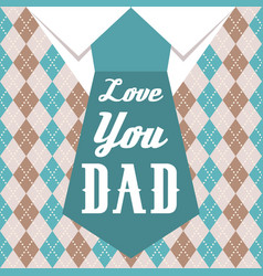 love you dad typographical design for father day vector image