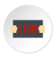 Hands holding stop placard icon circle vector