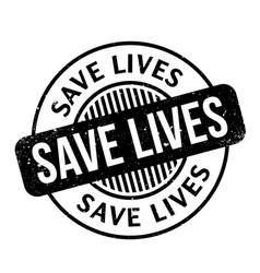 Save lives rubber stamp vector