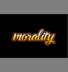 Morality word text banner postcard logo icon vector