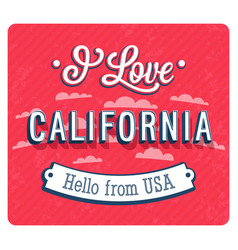 Vintage greeting card from california vector