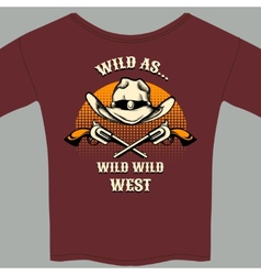 Wild west theme tee shirt with hat and gun graphic vector