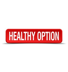 Healthy option red 3d square button on white vector