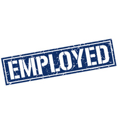 Employed square grunge stamp vector