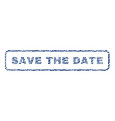 save the date textile stamp vector image