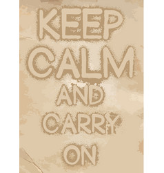 Keep calm and carry on slogan vintage graphis vector