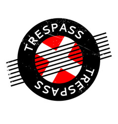 Trespass rubber stamp vector