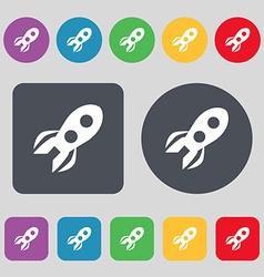 Rocket icon sign a set of 12 colored buttons flat vector