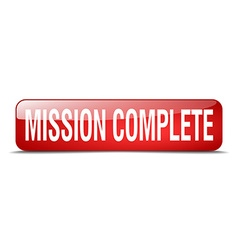 Mission complete red square 3d realistic isolated vector