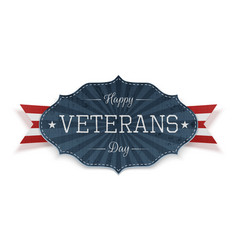 Happy veterans day festive emblem with text vector
