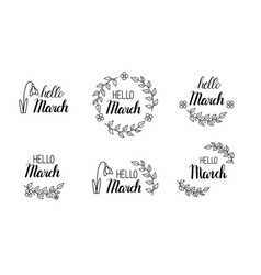 hello march lettering with green leaves and vector image vector image