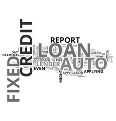 Auto loan and fixed auto loan text word cloud vector