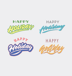 Happy holiday hand lettering typography card vector