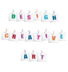Creative Design Slogans vector image vector image