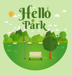 Hello park natural landscape in the flat style a vector