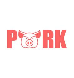 Pork lettering emblem head pig and letters vector