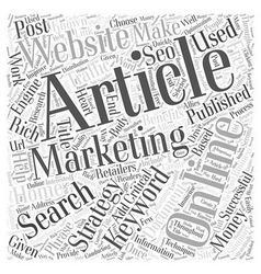 Article Marketing Benefits Online Retailers Word vector image