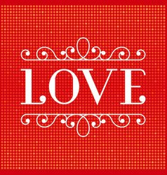 love font type and glitter background vector image vector image