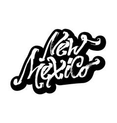 New mexico sticker modern calligraphy hand vector