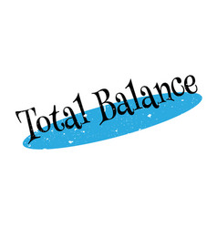Total balance rubber stamp vector