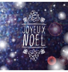 Joyeux noel - typographic element vector