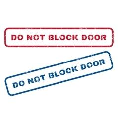 Do Not Block Door Rubber Stamps vector image vector image