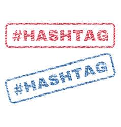 Hashtag hashtag textile stamps vector