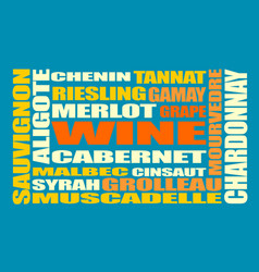 drink beverage wine grapes varieties words cloud vector image