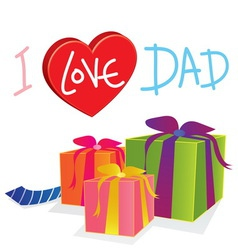 gift love dad vector image vector image