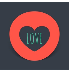 Circular realistic sticker with the heart inside vector
