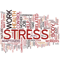 Look to mother nature to reduce stress on the job vector