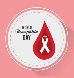 World hemophilia day round badge red drop blood vector