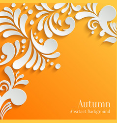 Abstract autumn orange background with 3d floral vector