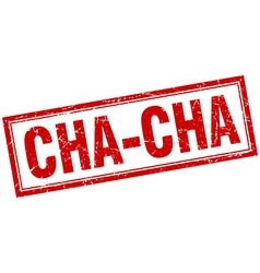 Cha-cha red square grunge stamp on white vector