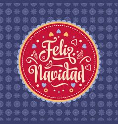 Feliz navidad xmas card spanish language vector