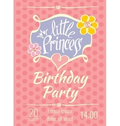 Little princess birthday party poster or vector