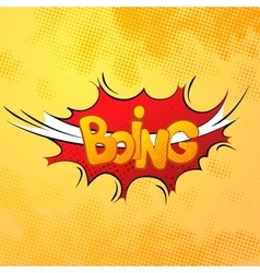 Boing comics sound effect with halftone pattern on vector