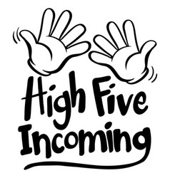 English phrase for high five incoming vector