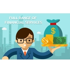 Businessman with full range of financial services vector