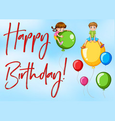 happy birthday card with kids and balloons vector image vector image