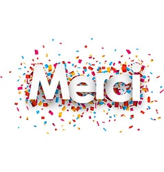 Paper merci confetti sign vector