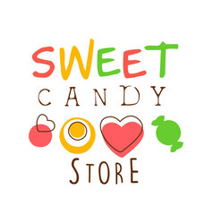 Sweet candy store logo colorful hand drawn label vector