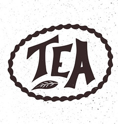Hand drawn lettering tea badge labels signs vector