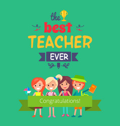 Best teacher ever promo vector